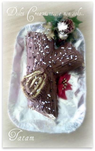 Tronchetto di Natale Questa è la mia versione del tronchetto di natale.. un dolce delizioso e irresistibile che si presta a svariate farciture e coperture