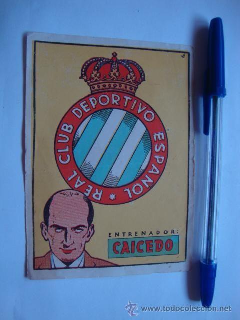 ANTIGUO Y RARO CROMO DE FUTBOL REAL CLUB DEPORTIVO ESPAÑOL ENTRENADOR CAICEDO TAMAÑO 9X12.5 L200