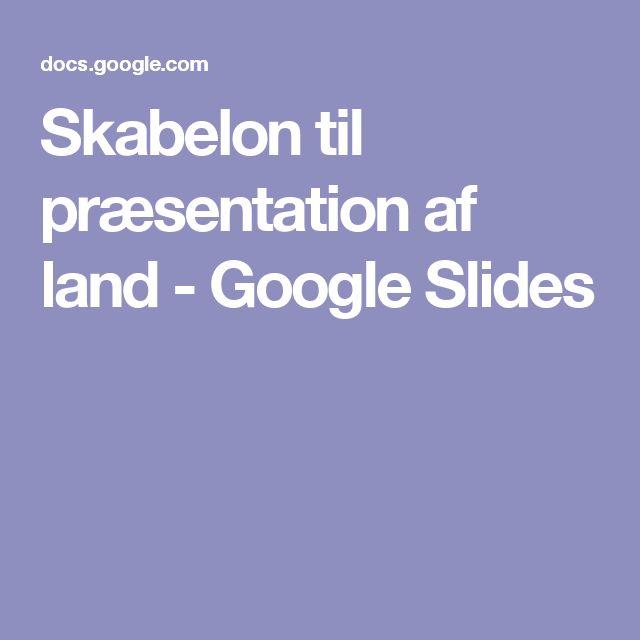 Skabelon til præsentation af land - Google Slides