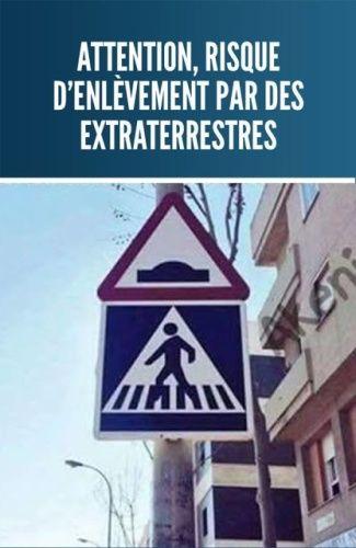 Attention, risque d'enlèvement par des extraterrestres