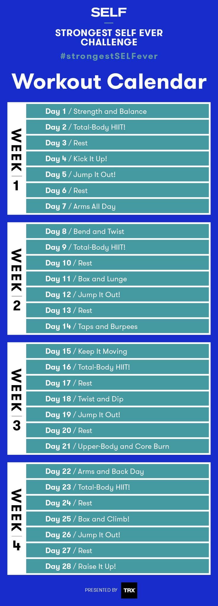 Your four-week workout calendar for the strongest SELF ever challenge is here! Each week, you'll have three strength workouts, two cardio workouts, and two rest days. You've also got some stretches as an option for an active rest day, plus two additional running workouts you can throw into the mix any time you're not feeling the scheduled cardio workout.