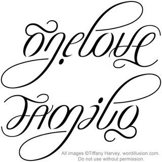 """One Love"" & ""Family"" Ambigram v.2 by tiffanyharvey, via Flickr"