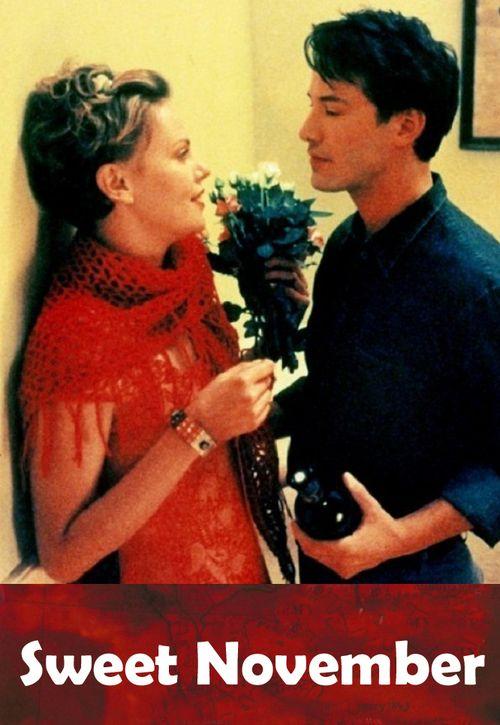 Watch->> Sweet November 2001 Full - Movie Online