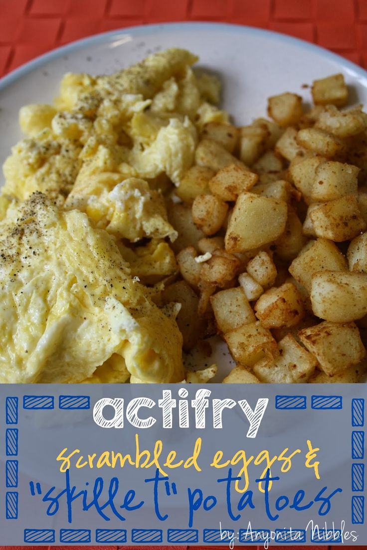 "Actifry Scrambled Eggs and ""Skillet"" Breakfast Potatoes from Anyonita Nibbles"