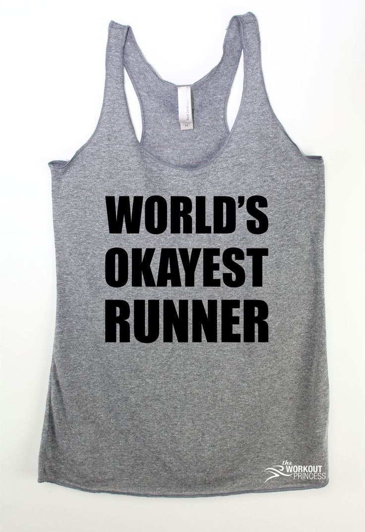 World's Okayest Runner . Your ultimate workout tank! Print Color will be black. If you choose a dark tank we'll change the print to white . We make all items by hand and we make them as you order. PLE