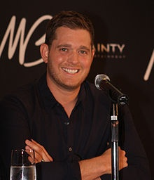 Michael Bublé - Another talented hometown boy with a generous spirit.