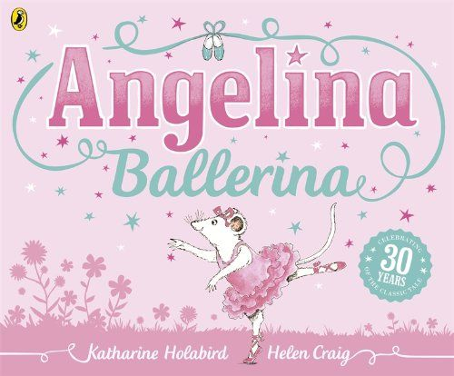 Angelina Ballerina by Katharine Holabird, Helen Craig. More like this at www.thebookseekers.com/collections.html