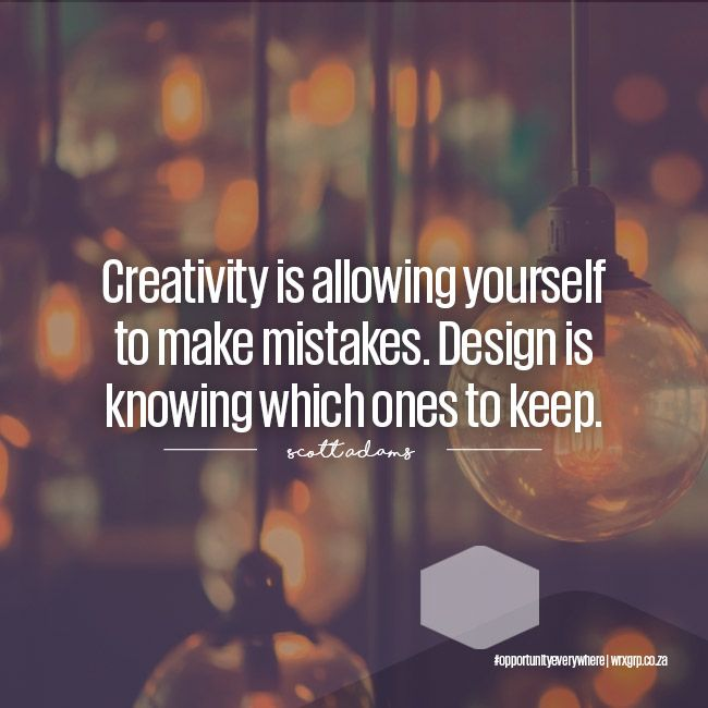 Creativity is about allowing yourself to make mistakes. Design is knowing which ones to keep.