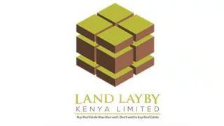 LAND LAYBY KENYA LIMITED - YouTube