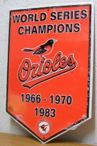 Baltimore Orioles Championship Sign