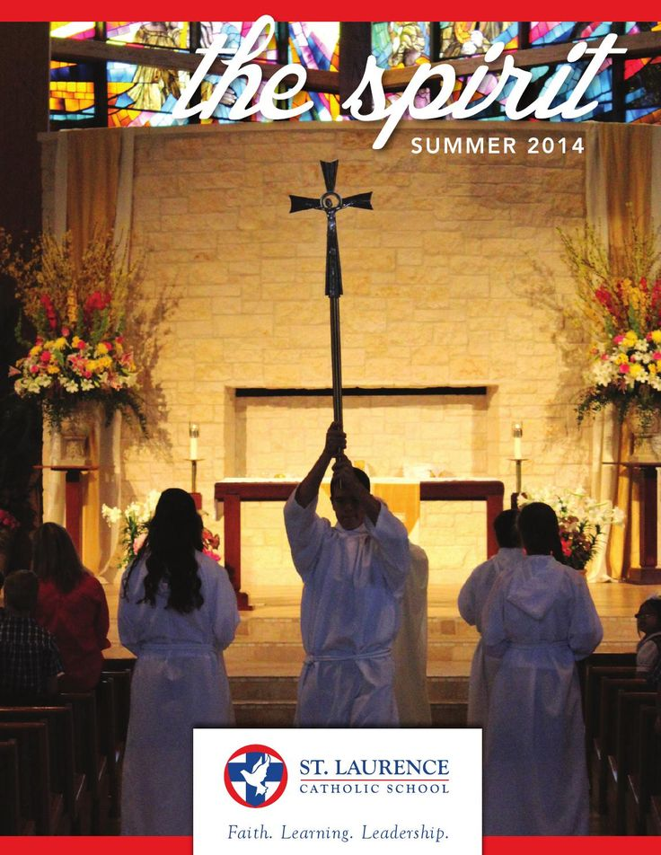 The annual St. Laurence Catholic School magazine and annual report for the school year 2013-2014.