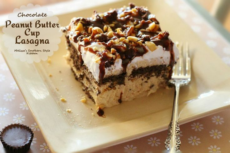 Melissa's Southern Style Kitchen: Chocolate Peanut Butter Cup Lasagna