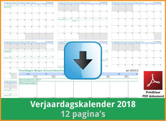 Gratis verjaardagskalender 2018 met de Belgie feestdagen en schoolvakanties (download print kalender 2018) via www.feestdagen-belgie.be