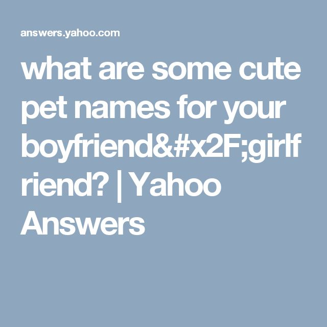 cute romantic pet names