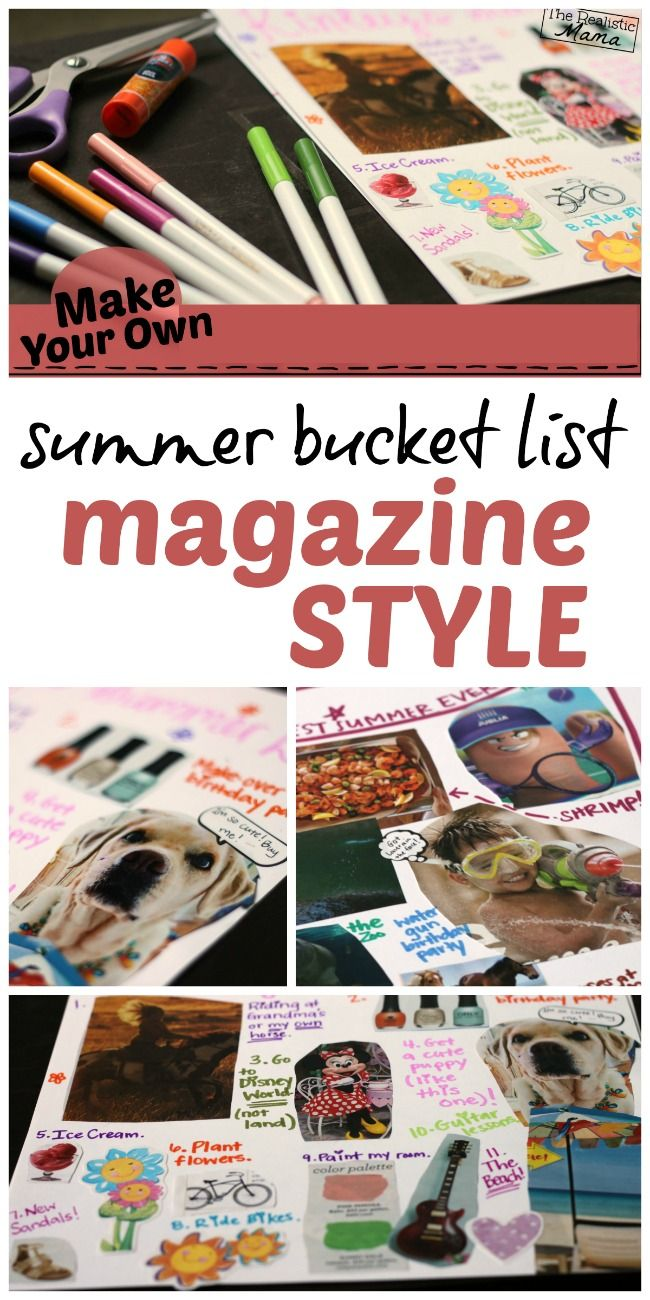 This would be fun for the school year too! Use old magazines to create a bucket list collage!