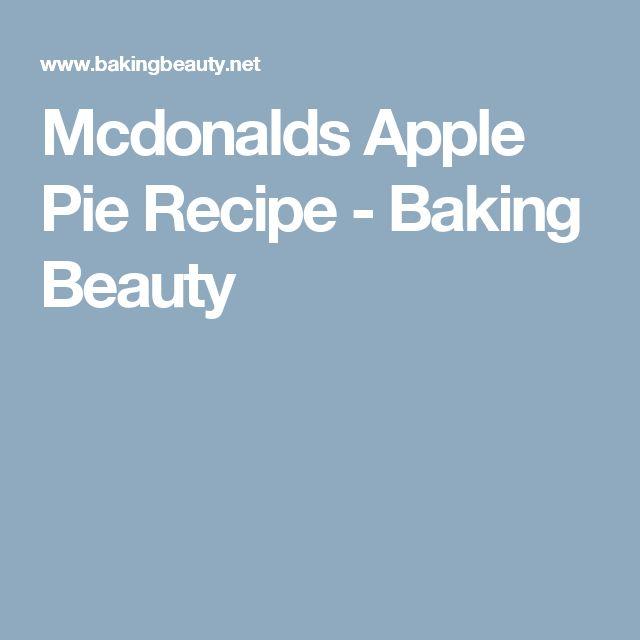 Mcdonalds Apple Pie Recipe - Baking Beauty