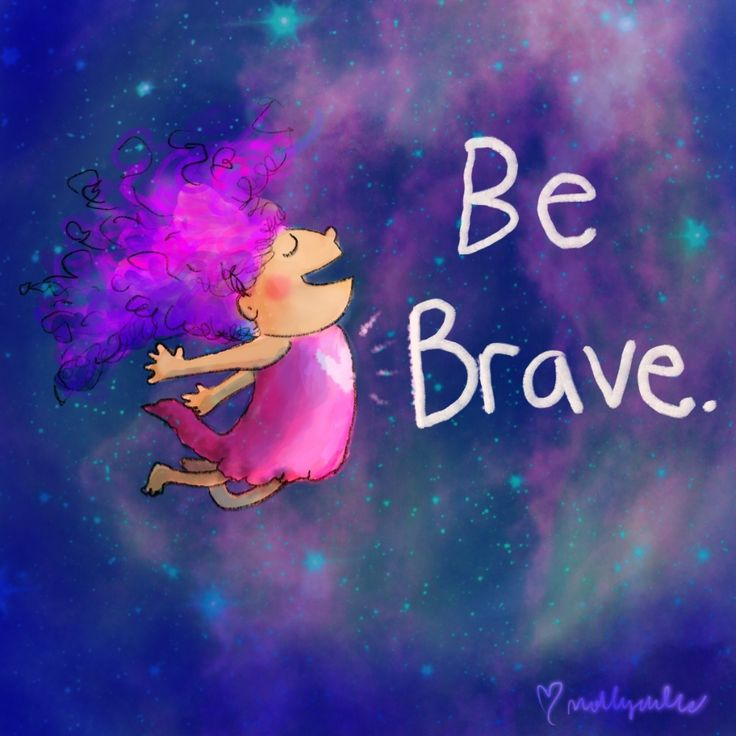Motivational and Inspirational thoughts from Buddha Doodle: Be Brave