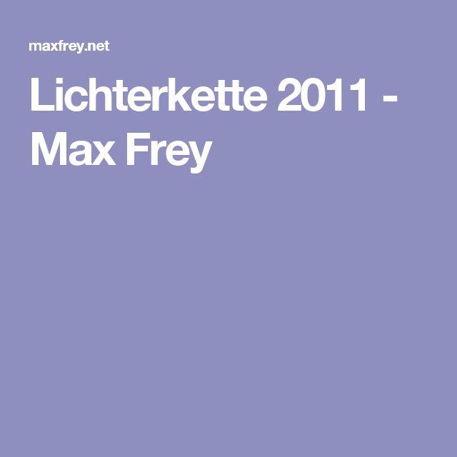Lichterkette 2011 - Max Frey