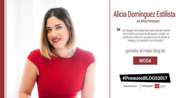 Conoce más sobre Alicia Domínguez Estilista, blog ganador en la categoría deModaen los#PremiosBlogs2017organizados porIMF Business SchooleInfoempleo.