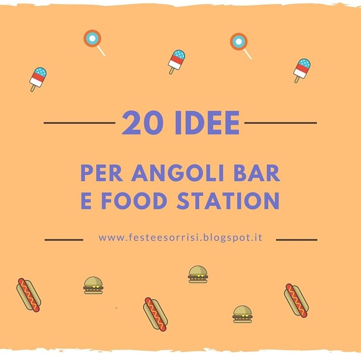 20 idee dal web per angoli bar e food station - Blog Feste e Sorrisi