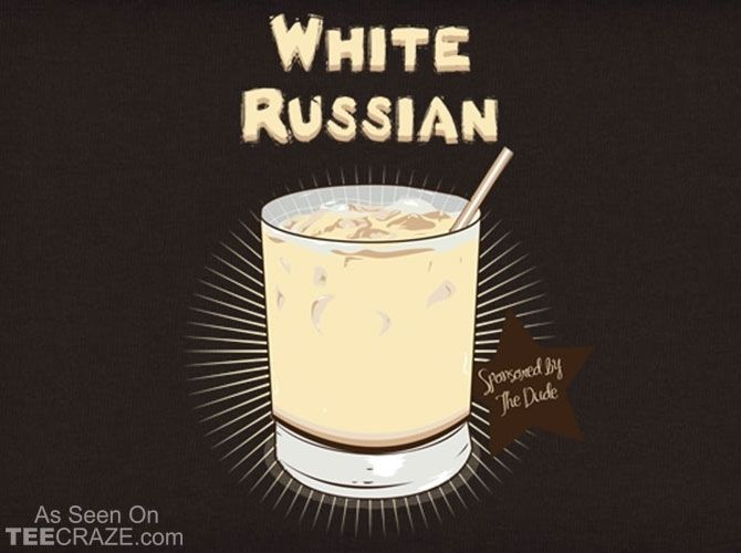 White Russian T-Shirt Designed by Donnie  Source: http://teecraze.com/white-russian-t-shirt/