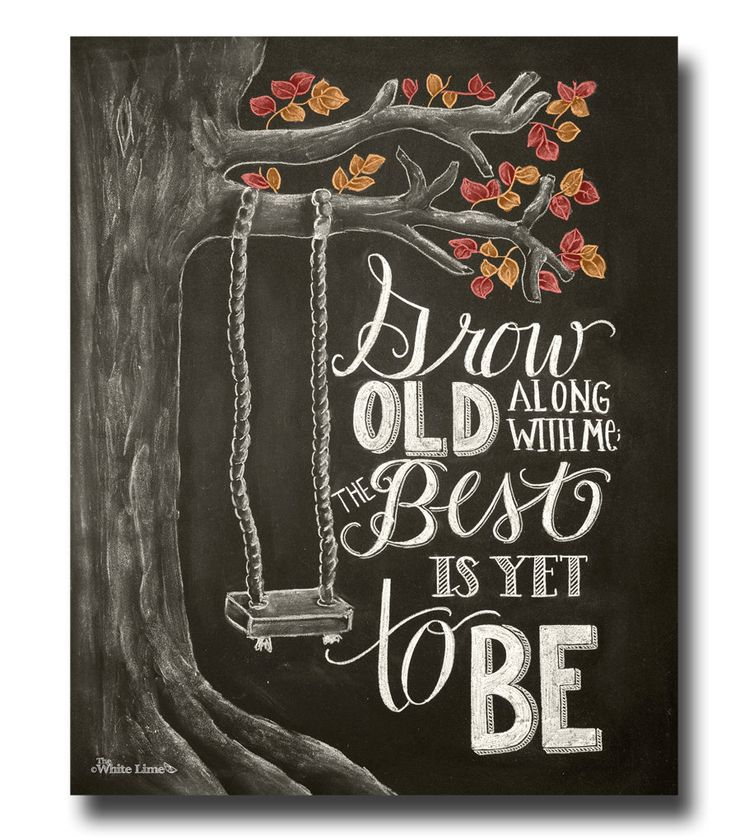 Fall Decor, Wedding Chalkboard Sign, Grow Old Along With Me, Wedding Decor, Chalk Art, Wedding Sign, Chalkboard Art, Love Quote, Anniversary by TheWhiteLime on Etsy