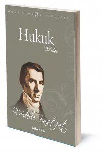 Hukuk | Frédéric Bastiat | Çeviren: Yıldıray Arsan | ISBN: 975-6877-76-6 | Ebat: 13x19 cm | 76 Sayfa