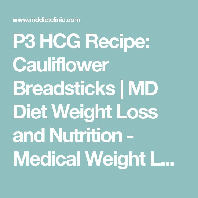 P3 HCG Recipe: Cauliflower Breadsticks | MD Diet Weight Loss and Nutrition - Medical Weight Loss and hCG Diet Services- Salt Lake City, Orem, and Utah County areas