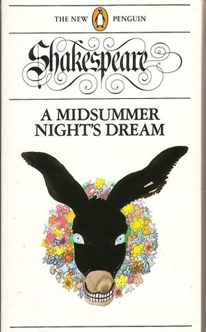 Penguin Book - A Midsummer Night's Dream. Designed by David Pelham and illustrated by Paul Hogarth. #BookCover