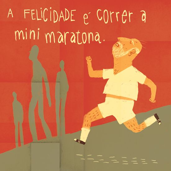 HAPPINESS IS TO RUN A MINI MARATHON, illustrated by Afonso Cruz