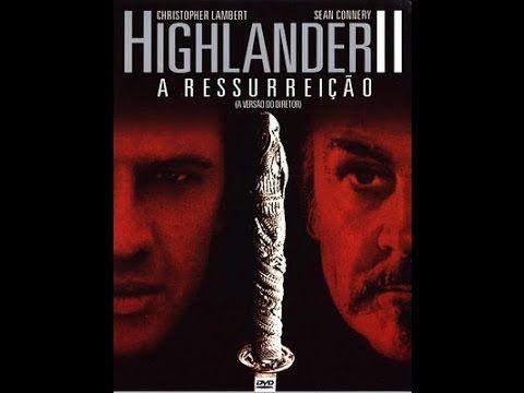 Highlander 2 – A Ressurreição - Assistir filme completo dublado