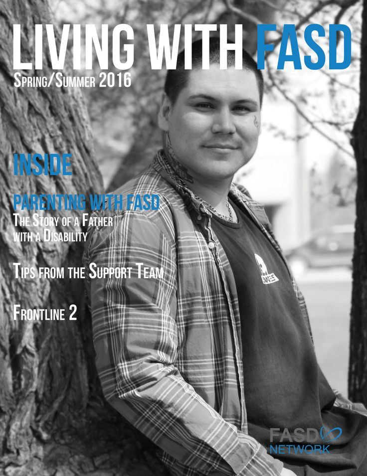 A bi-annual magazine including topics such as: the new diagnosis guidelines in Canada, tips from the Network's Support Workers and a feature article interview with a father who lives with FASD