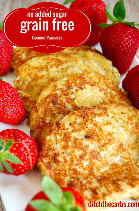 East recipe for Coconut pancakes. They are grain free, wheat free, gluten free and lower in carbs than regular pancakes. These are a little treat for my children sometimes in their lunchbox or after school snack.   http://www.ditchthecarbs.com/2014/07/08/coconut-pancakes/