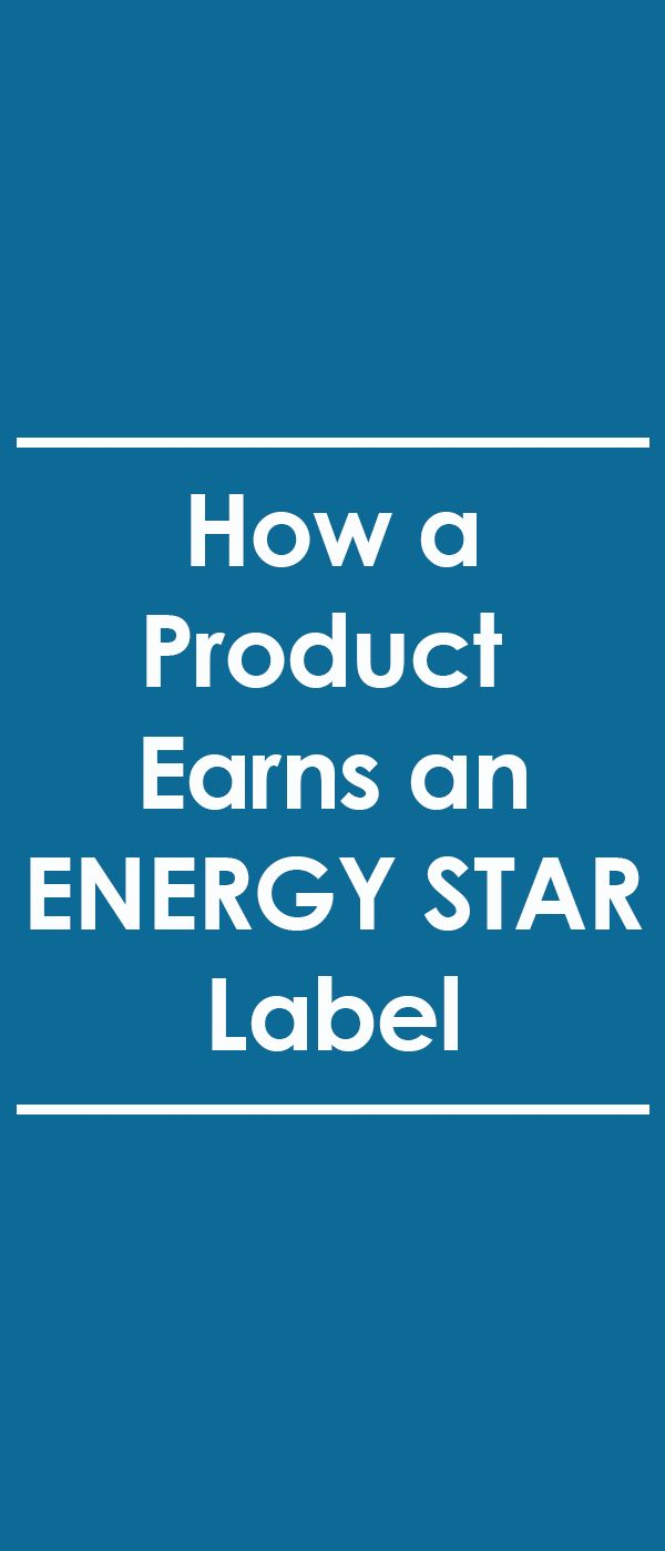Did you know the ENERGY STAR label is a government-backed symbol for energy efficiency? Looking to keep your family healthier, save money and reduce your carbon footprint? Energy Star is the way to go! See why these products are rewarded with ENERGY STAR labels.