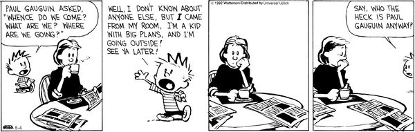 Calvin and Hobbes : Who the heck is Paul Gauguin anyway ?