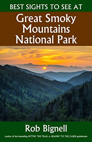 Best Sights to See at Great Smoky Mountains National Park