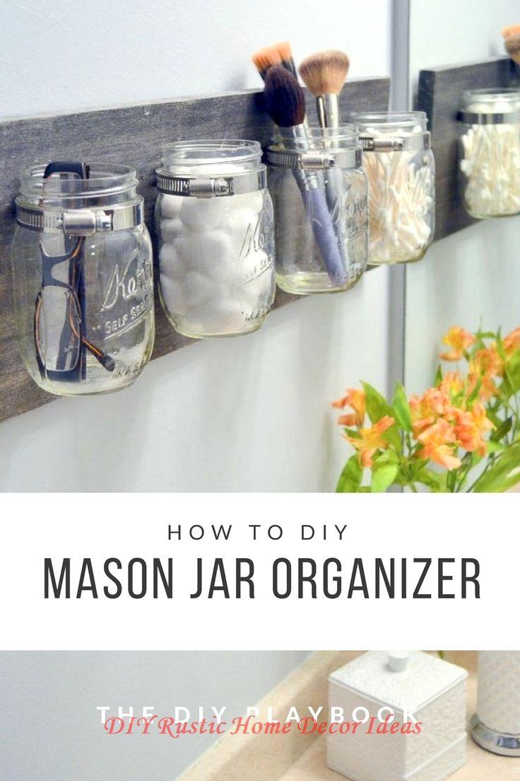 20 Incredible Hacks For Rustic Home Decor In 2020 Mason Jar