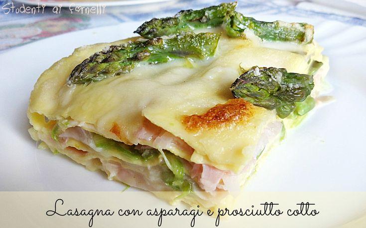 Lasagna agli asparagi e prosciutto cotto