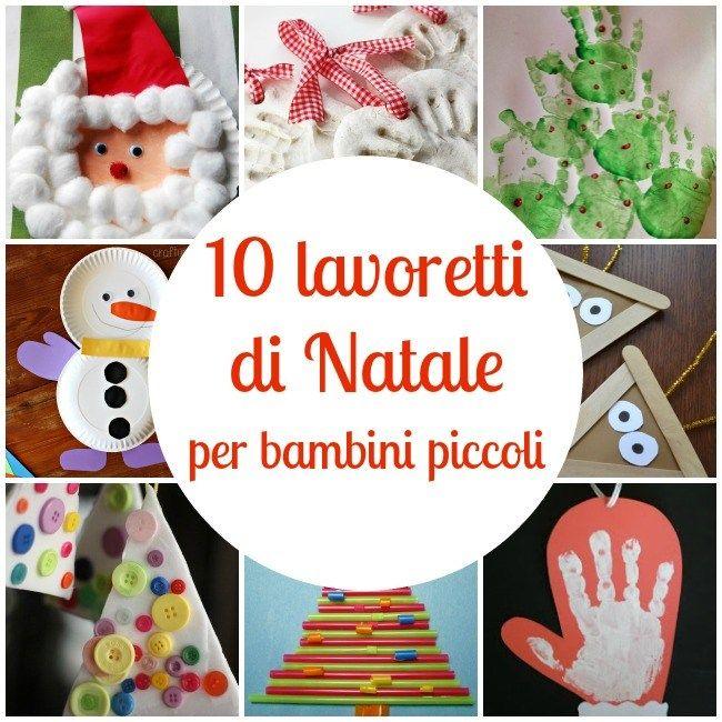 Lavoretti Di Natale Per Bimbi Piccoli.10 Lavoretti Di Natale Per Bambini Piccoli Da Creare