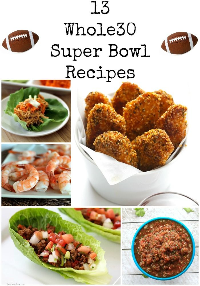 13 Whole30 Super Bowl recipes - Perfect for game day and completely Whole30 complaint.