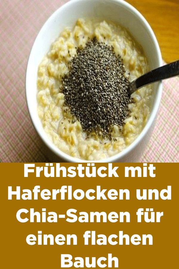 Frühstück mit Haferflocken und Chia-Samen für einen flachen Bauch