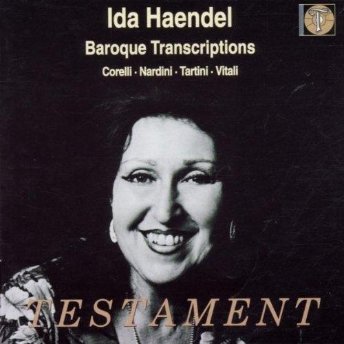 #63 Ida Haendel plays Baroque Transcriptions ~ Arcangelo Corelli, http://www.amazon.com/dp/B000063WAV/ref=cm_sw_r_pi_dp_0lmArb04VHAGA