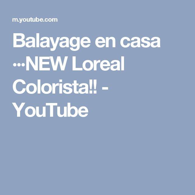 Balayage en casa ···NEW Loreal Colorista!! - YouTube