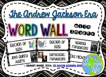Andrew Jackson Word Wall without definitions • • 40 vocabulary words/terms/important people (21 pages) with images ★ This word wall is a great addition to any classroom or bulletin board! Each word can be cut out, laminated, and displayed in your classroom!