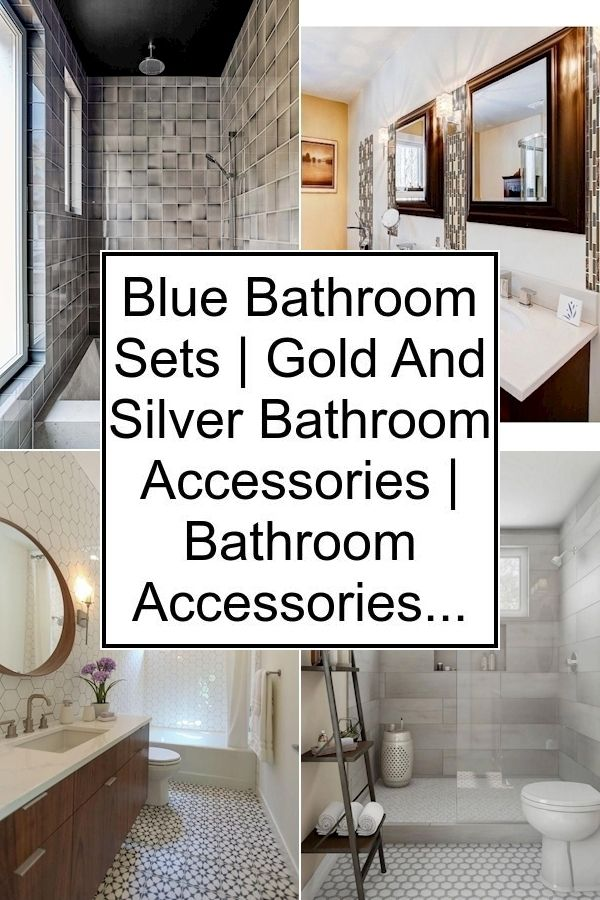 Blue Bathroom Sets Gold And Silver Bathroom Accessories Bathroom Accessories Holder Bathroom Sets Bathroom Wall Decor Small Bathroom Decor