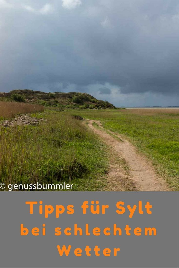 5 Dinge die du auf Sylt bei schlechtem Wetter machen kannst Deutschland, Insel, Nordsee, Reisetipp, Reisebericht,