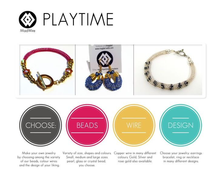 MadWire Playtime  Choose your beads, your wire(s), and your design based on the samples and make your order NOW! bracelet, ring or earrings. you choose.  https://www.facebook.com/media/set/?set=a.10152825841637486.1073741846.48631747485&type=1