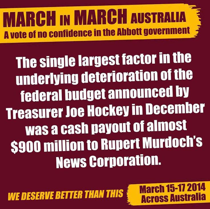 Budget blackhole due to a $800million payment made to Murdoch. We face cuts to education, health & welfare while Murdoch gets richer. March in March!!