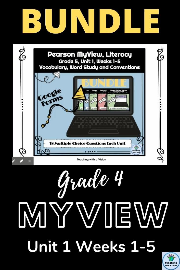 Grade 4 Pearson Myview Unit 1 Weeks 1 5 Bundle Google Forms Video Google Forms Reading Comprehension For Kids Word Study [ 1102 x 734 Pixel ]