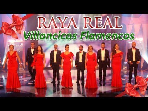 Villancicos Flamencos (1 hora) ❄☃ Raya Real ☃❄ Villancicos Navideños - Villancicos Rocieros. - YouTube